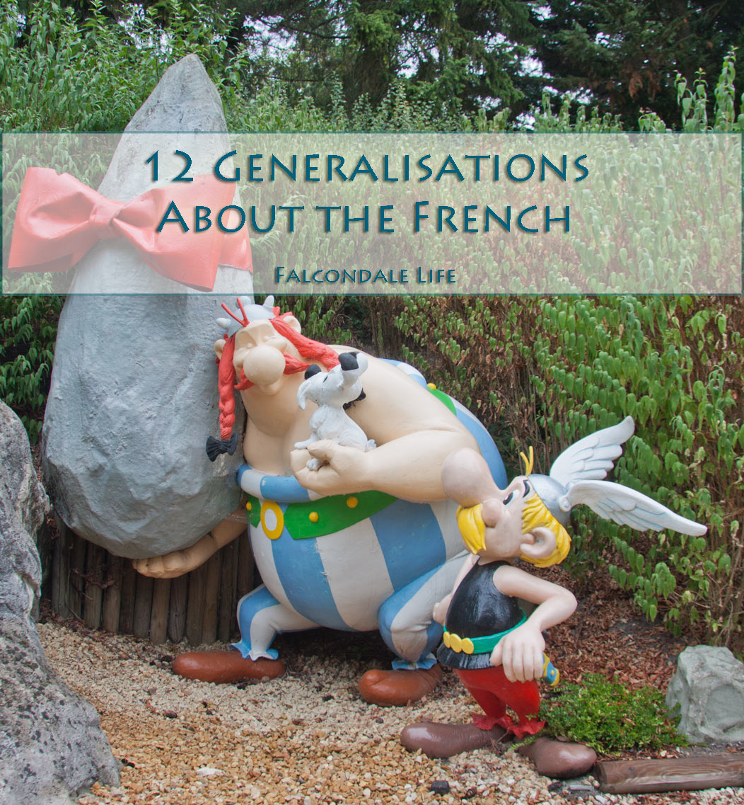12 Generalisations About the French