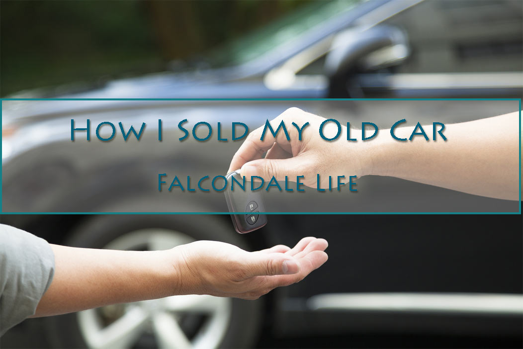 How I sold my old car. Sold my car.