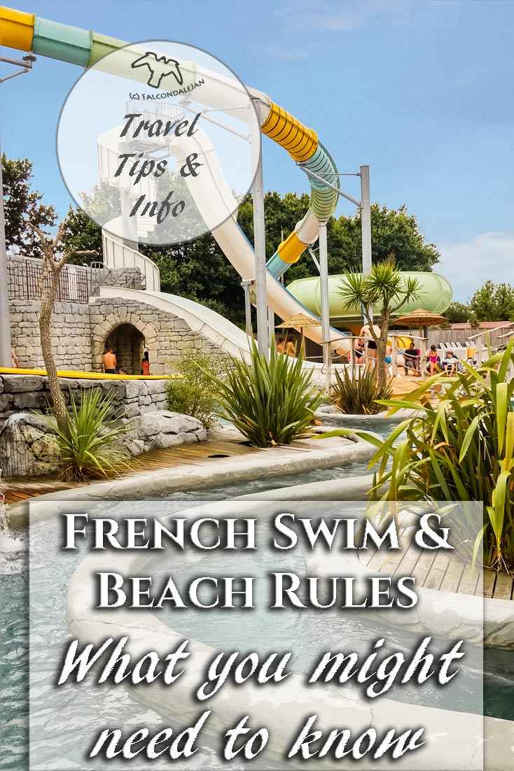 Do men have to wear speedos to swim in France? Can we light a barbecue on the beach or walk a dog? Find out - French Swim and Beach Rules - what you might need to know on Falcondale Life blog. Some rules may surprise you but in France there is a good lifeguard service. Laws are set both nationally and locally. At swimming pools there are commonly some rules about swimwear and suncream. Image description: French campsite pool with waterslides and lazy river.