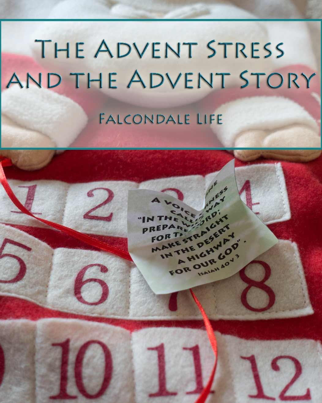The Advent Stress and the Advent Story – with free printable