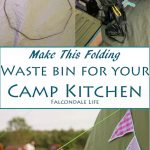 Make this simple folding waste bin for your camp kitchen. When you're camping you need an easy compact way to deal with trash. Throw away your rubbish and keep out the wasps. Easy and compact camping idea on Falcondale Life blog.
