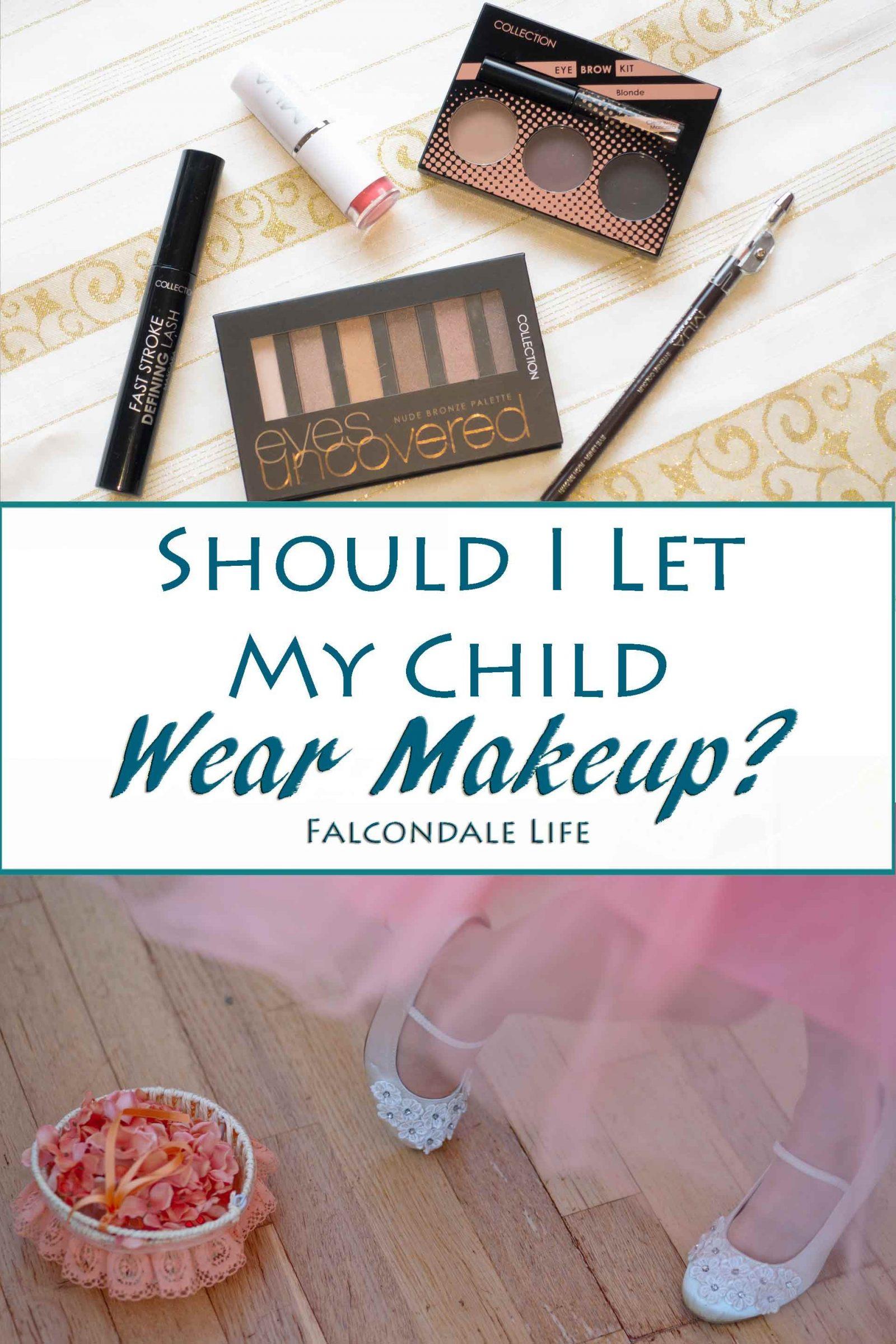 Should I Let My Child Wear Makeup?