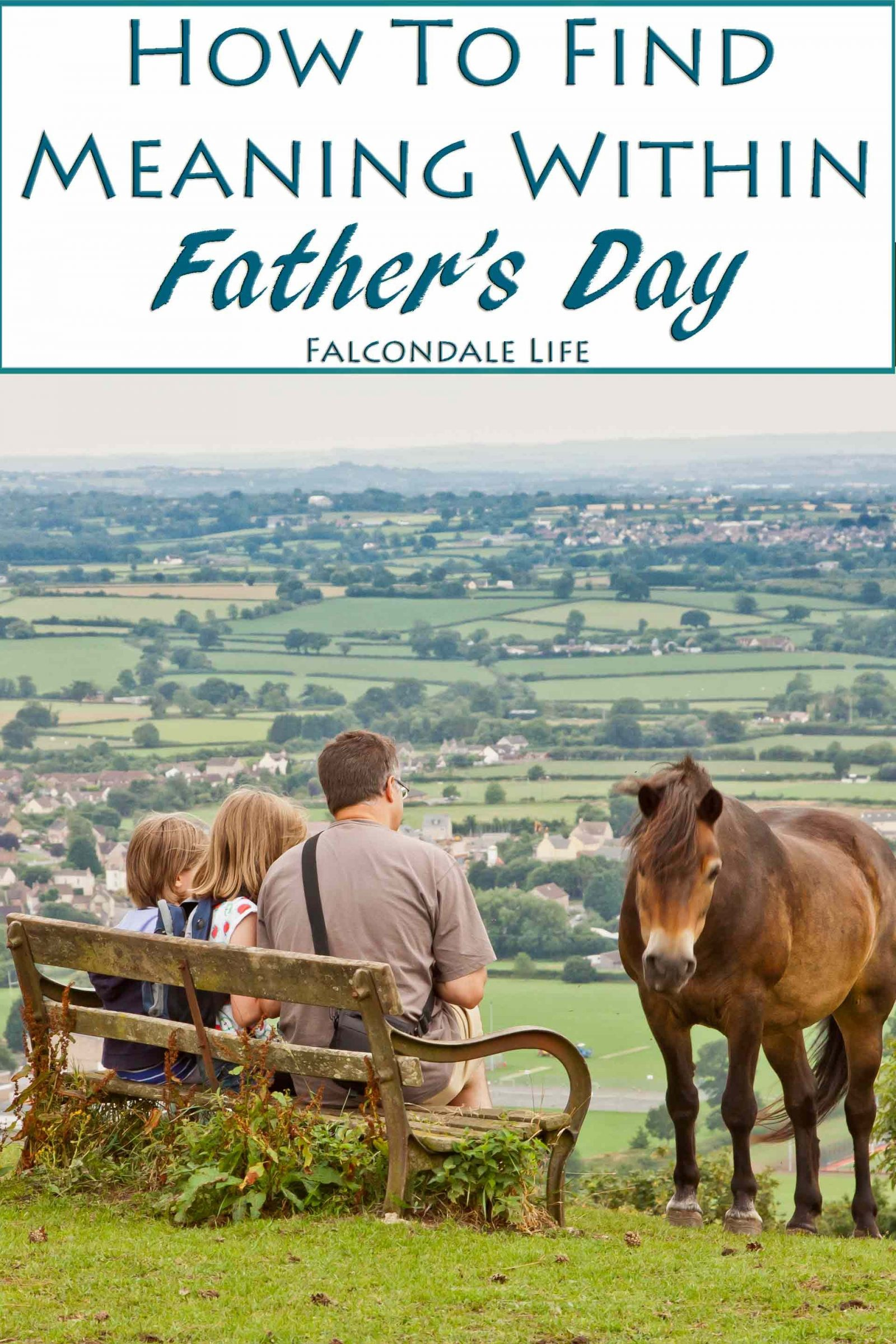 How to Find Meaning Within Father's Day on Falcondale Life blog. Photo: On the Edge at Wotton Under Edge, Cotswolds. Is Father's Day just an invention by a greetings card company to make money? Unlike Mothering Sunday, it's not part of the church calendar but that doesn't mean we should dismiss it as an American import.