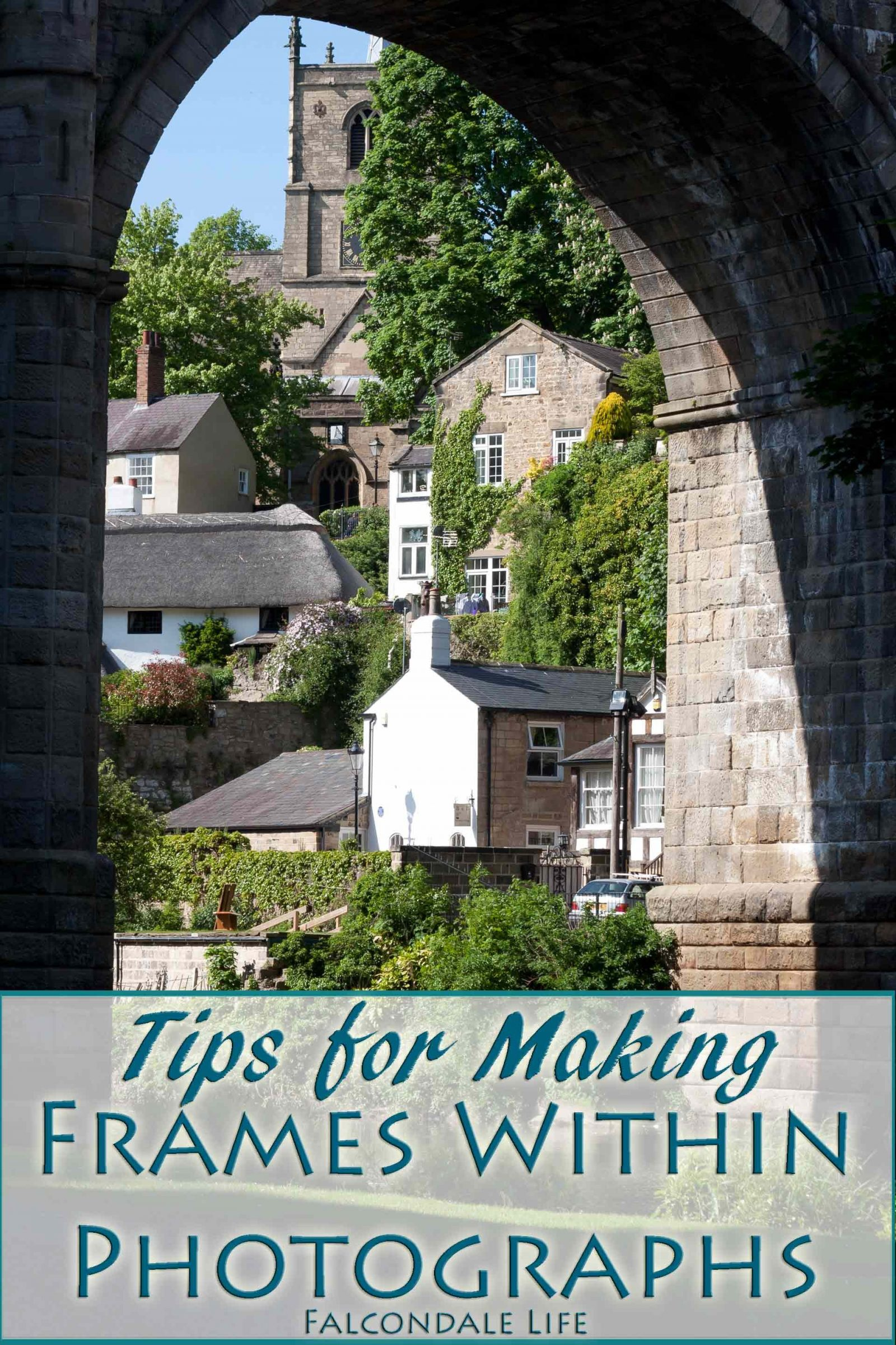 Tips for Making Frames Within Photographs
