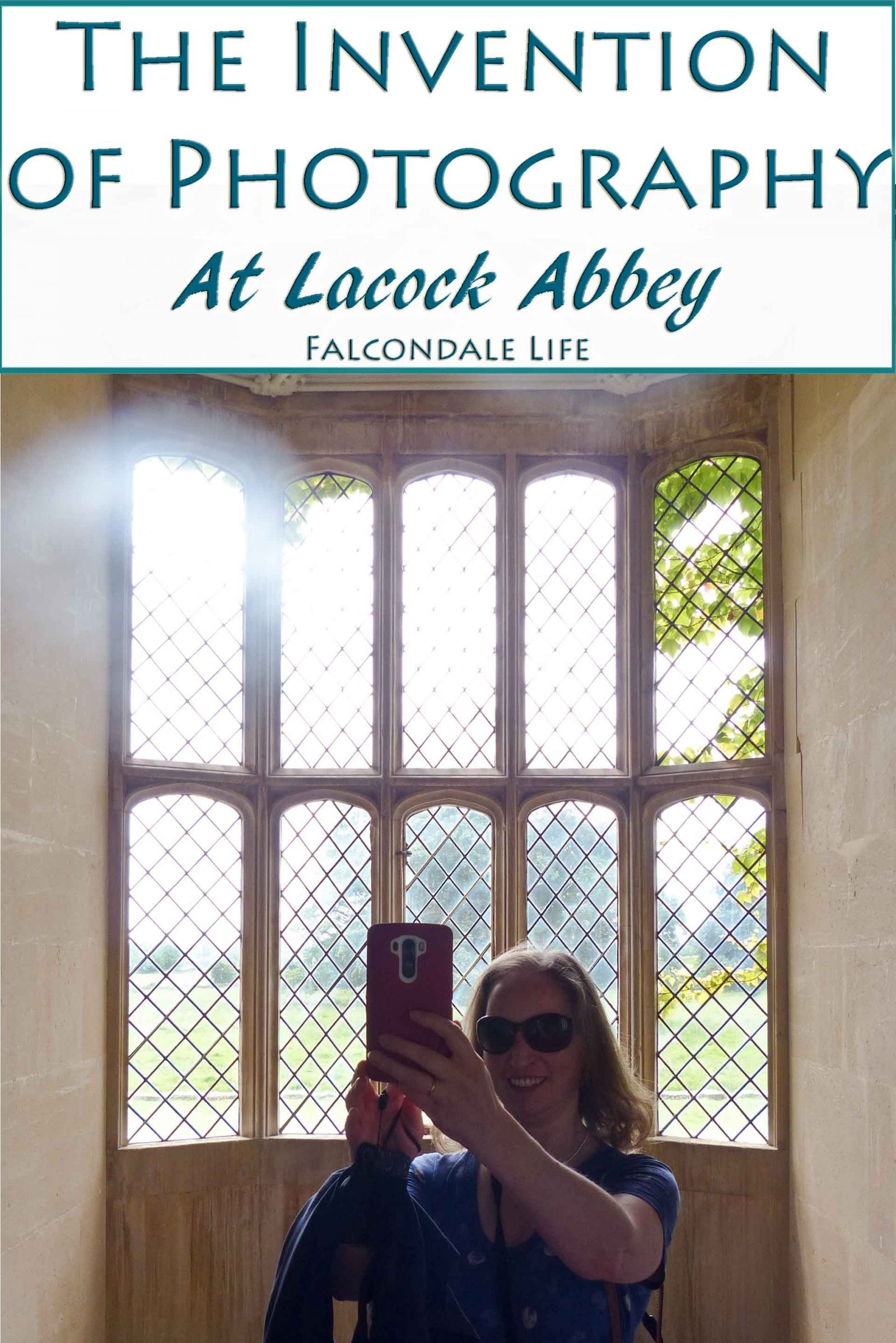 The Invention of Photography at Lacock Abbey on Falcondale Life blog. This oriel window was the subject of the first ever photograph taken in the early 19th century by Henry Fox Talbot. Nowadays thousands of selfies are taken every minute. You can visit Lacock Abbey and take your own selfies at the birthplace of photography.