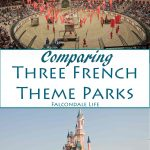 Comparing Three French Theme Parks - a review on Falcondale Life blog. Disneyland Paris, Parc Asterix and Puy du Fou comparison. What rides or attractions are there and how to plan a visit.