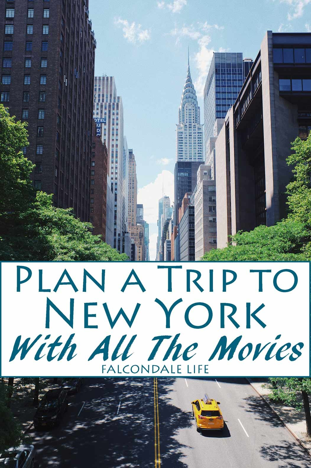 Plan a Trip to New York with All the Movies on Falcondale Life blog. Get in the mood for a trip to New York with this list of favourite and iconic New York city classic films.