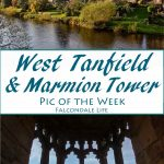 Pic of the week - West Tanfield on Falcondale Life blog. This is the classic view of the charming North Yorkshire village where it's also worth visiting Marmion Tower, and English heritage site with a stunning oriel window.