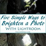 Five Simple Ways to Brighten a Photo with Lightroom on Falcondale Life blog. A simple demonstration of a few of the Lightroom brightening functions to add light to a shot with high contrast. Cathedral Quarry in the Lake District. Editing tips and Lightroom functions explained. What to do if my photo is too dark.