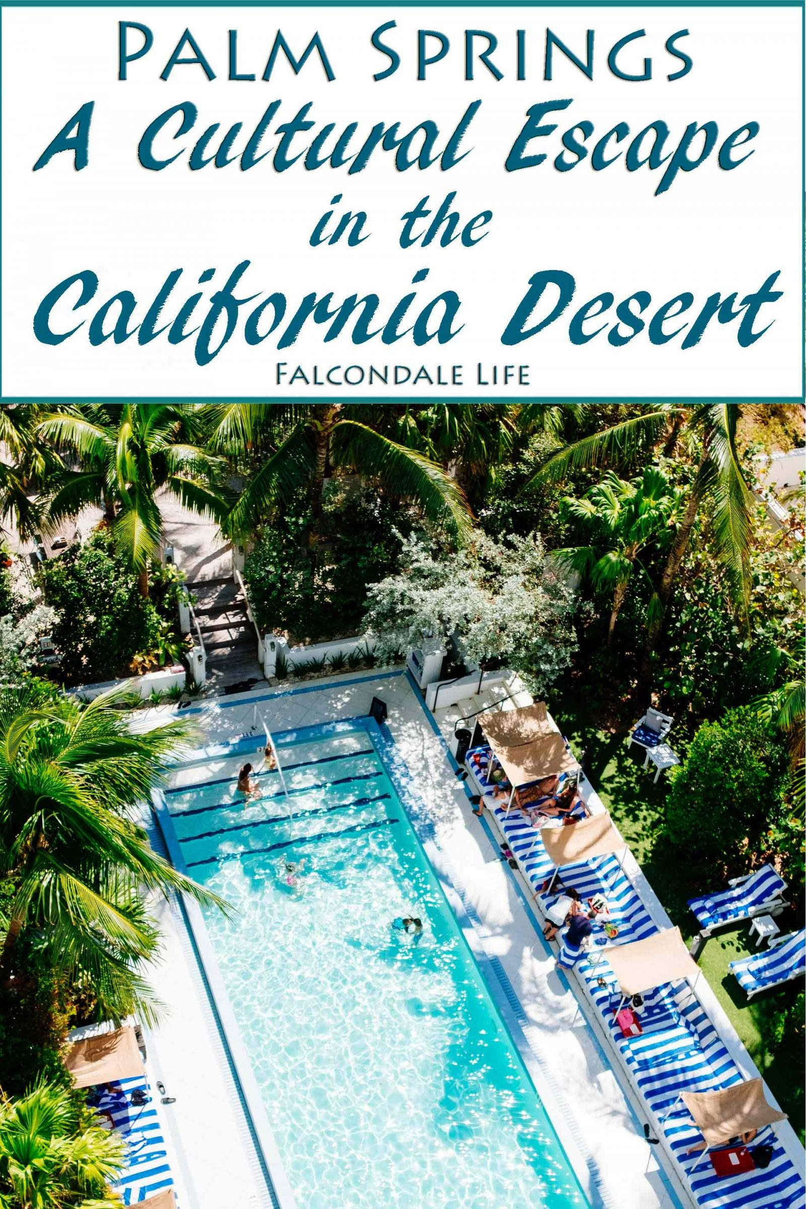 Palm Springs – A Cultural Escape in the California Desert