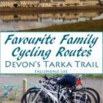 Favourite family cycling routes, Devon's Tarka Trail on Falcondale Life blog. A family bike ride on a traffic free cycle path in north Devon, with stops for views over the rivers and good cafes. Recommended route maps and cycle equipment. Inspiring UK family travel and photography.