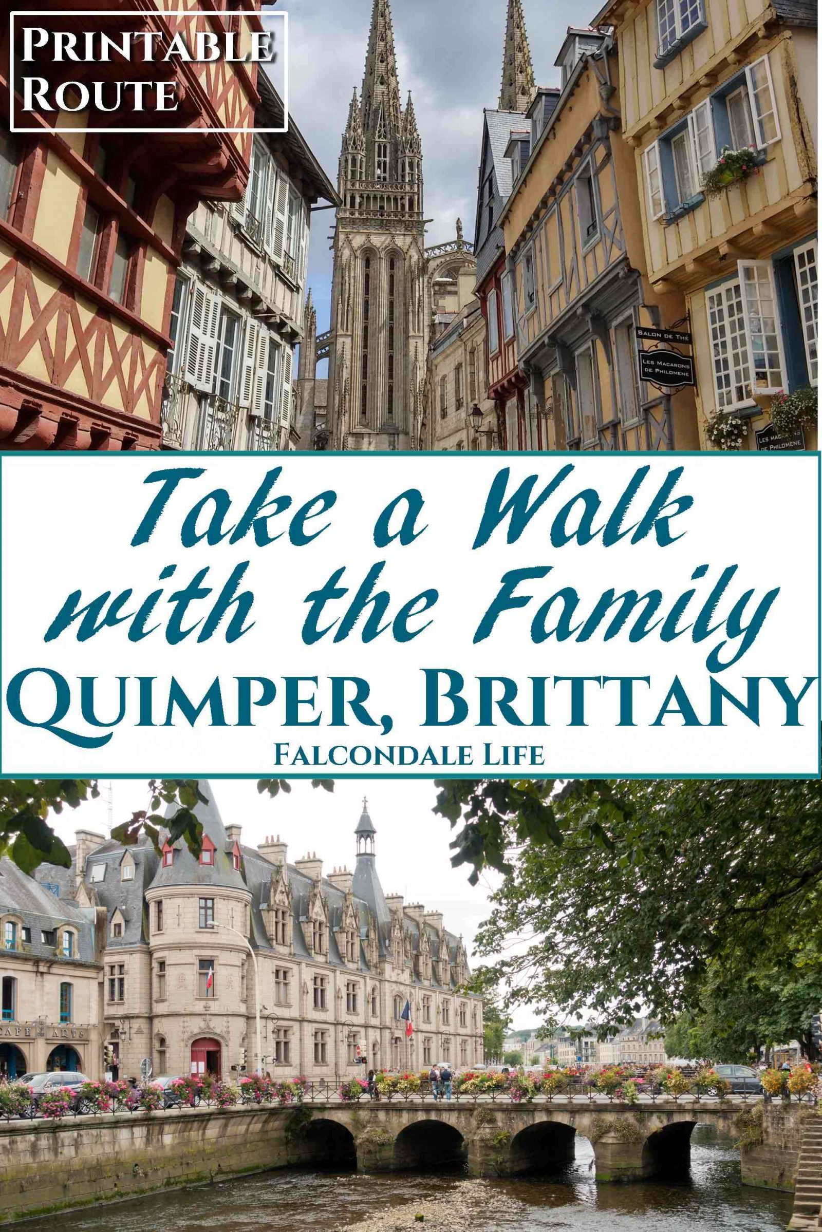 Take a Walk with the Family through Quimper, Brittany on Falcondale Life blog. A walking route with children through the picturesque old Breton city of Quimper. A short walk with beautiful photographs and detailed directions. Family friendly French holiday information. Visit website for free walking route printable.