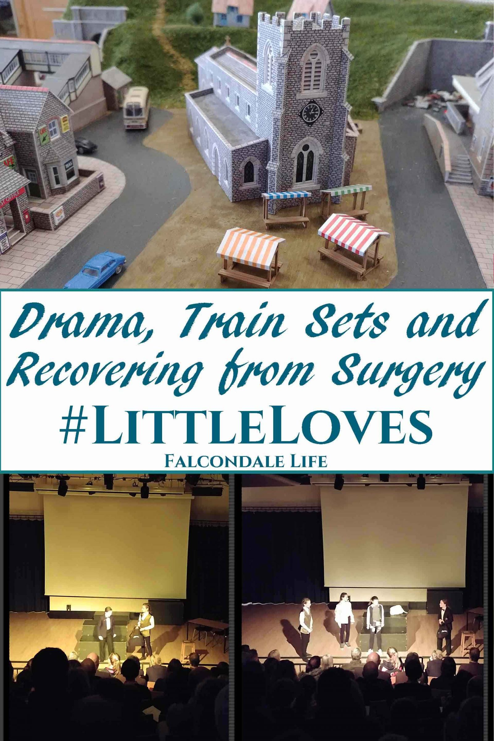 Miniature N gauge railway village. School Drama Showcase event, kids on stage. Drama, Train Sets and Recovering from Surgery #LittleLoves on Falcondale Life blog. A personal blog update about things I have been watching, reading, wearing and making recently.