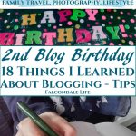 It's my second blog birthday! 18 things I've learned about blogging on Falcondale Life. Image description: happy birthday banner, blog header and hand writing. Two years of blogging has been a personal revelation. Here are 18 things I've discovered by my second blog birthday and take part in the anniversary reader survey. Read my tips for blogging and understand blog value, with FalcondaleJan.
