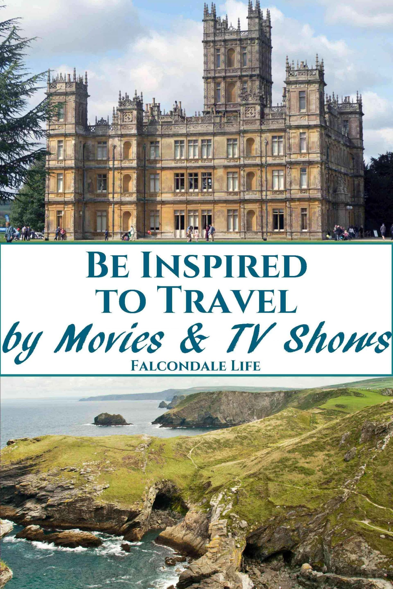 Make a connection with your destination by visiting places from your favourite movies and TV shows. I was inspired to travel by dramatic views and culture. Be Inspired to Travel by Movies and TV on Falcondale Life blog. Image description: Highclere castle the site of Downton Abbey and the mirrored hall at Versailles plus blog title.