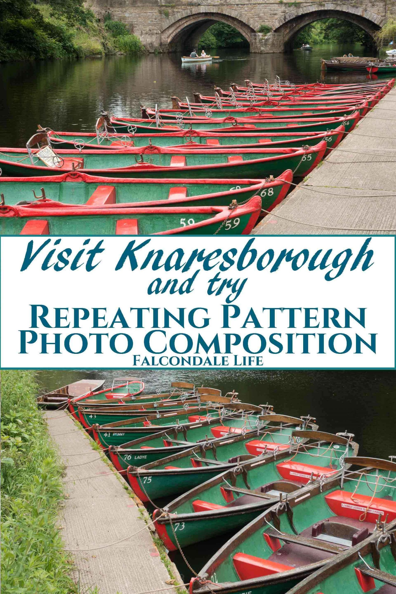 Visitor information for the river Nidd at Knaresborough Waterside in North Yorkshire. See the rowing boats and use these repeating pattern photo composition tips. Visit Knaresborough Waterside and try Repeating Pattern Photo Composition on Falcondale Life blog. Image description: lines of rowing boats moored on the river, plus blog title.