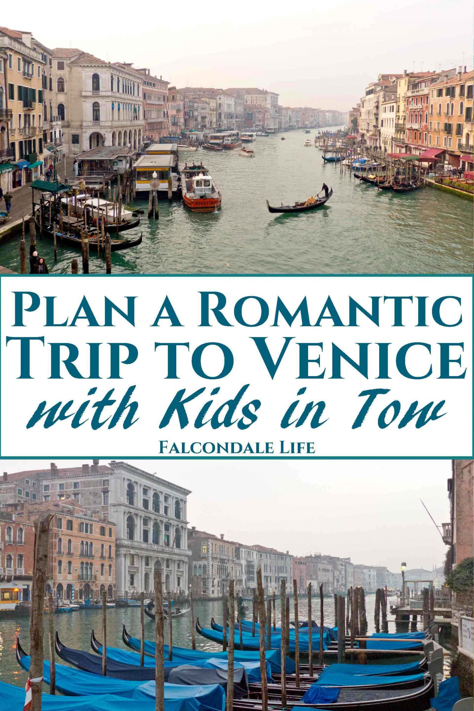 Can parents find romance in Venice with kids in tow or is it best to go without the children? Tips for Mums and Dads visiting the world's most romantic city. Plan a romantic trip to Venice with kids in tow on Falcondale Life blog. Image description: Venice grand canal, 2 views and blog title.